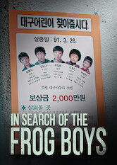 Search netflix In Search of The Frog Boys