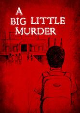 A Big Little Murder