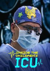 Search netflix Inside the Children's ICU