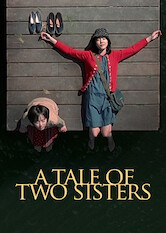 Search netflix A Tale of Two Sisters